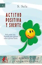 Actitud positiva y suerte