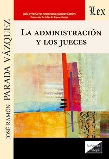 Administración y los jueces
