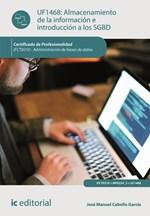 Almacenamiento de la información e introducción a SGBD. IFCT0310 - Administración de bases de datos