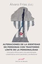 Alteraciones de la identidad en personas con trastorno límite de la personalidad. Una guía clínica para una psicoterapia colaborativa entre paciente y profesional