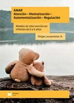 AMAR: Atención - Mentalización - Automentalización - Regulación
