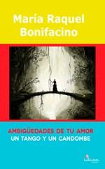Ambigüedades de tu amor un tango y un candombe
