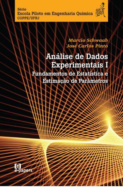 Análise de Dados Experimentais: I. Fundamentos de Estatística e Estimação de Parâmetros