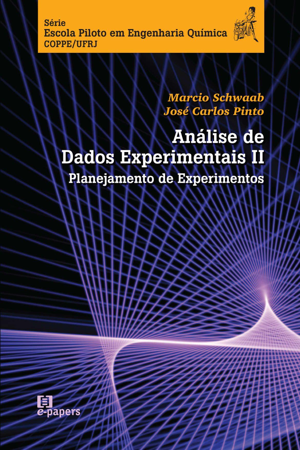Análise de Dados Experimentais v. II: Planejamento de Experimentos