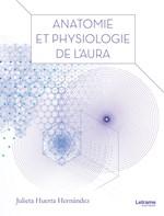 Anatomie et physiologie de l''aura