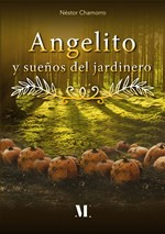 Angelito y el Sueño del Jardinero