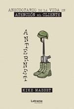 Anternet, anecdotario de la Vida en Atención al Cliente