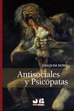 Antisociales y Psicópatas.