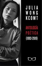 Antología poética de Julia Wong (1993-2019)
