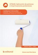 Aplicación de pinturas e imprimaciones protectoras. EOCB0109 - Operaciones auxiliares de revestimientos continuos en construcción
