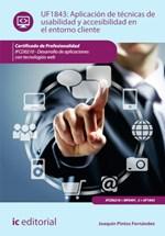 Aplicación de técnicas de usabilidad y accesibilidad en el entorno cliente. IFCD0210 - Desarrollo de aplicaciones con tecnologías web