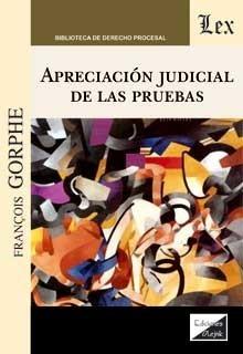 Apreciacion judicial de las pruebas