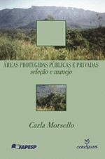 Áreas Protegidas: Públicas e Privadas Seleção e Manejo