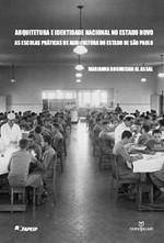Arquitetura e Identidade Nacional no Estado Novo: As Escolas Práticas de Agricultura do Estado de São Paulo