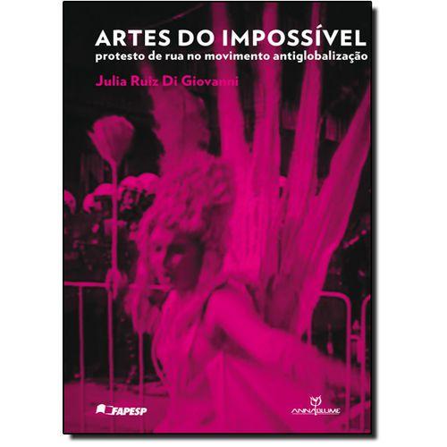 Artes Do Impossível - Protesto De Rua - No Movimento Antiglobalização