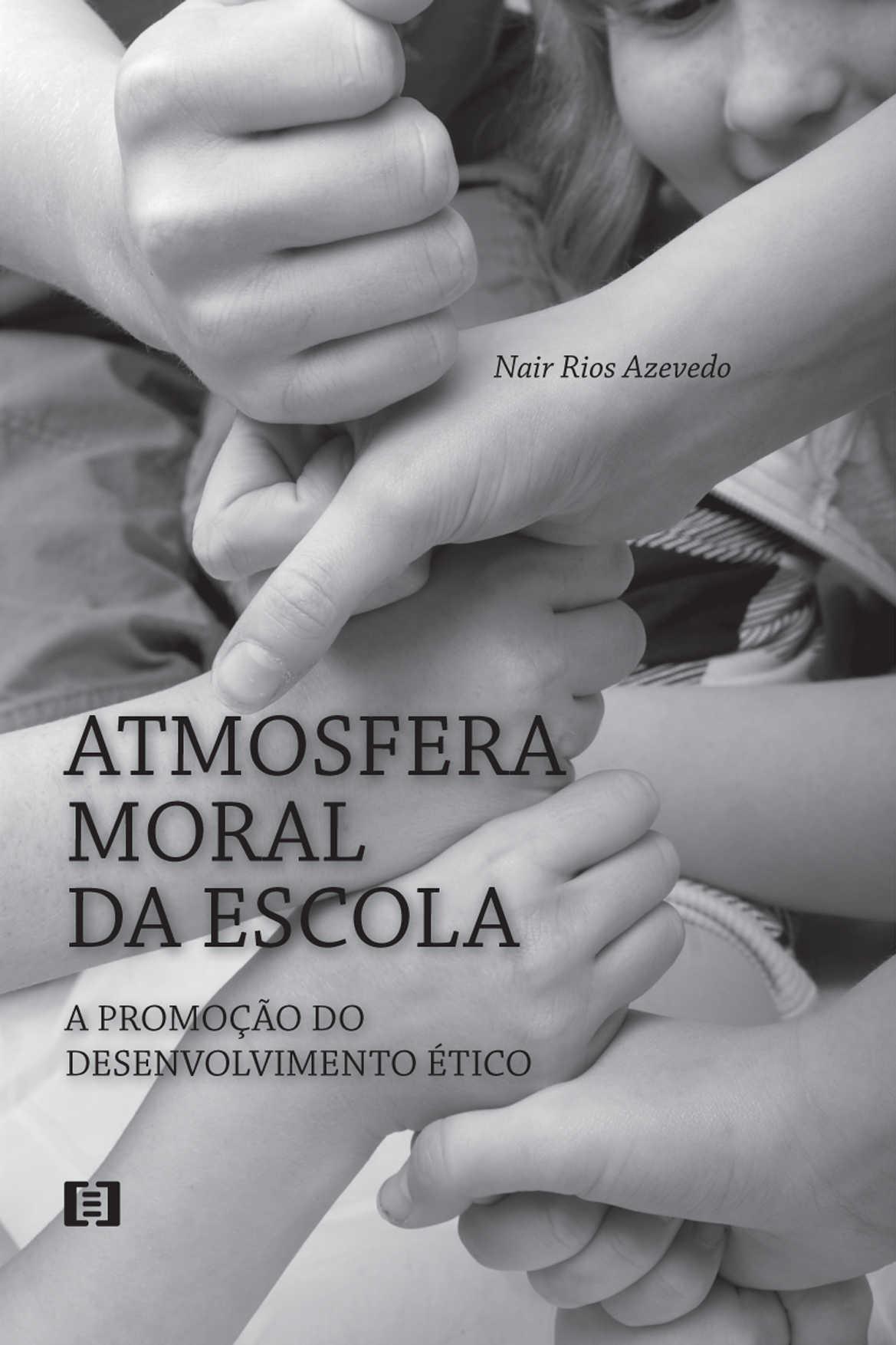 Atmosfera moral da escola: A promoção do desenvolvimento ético