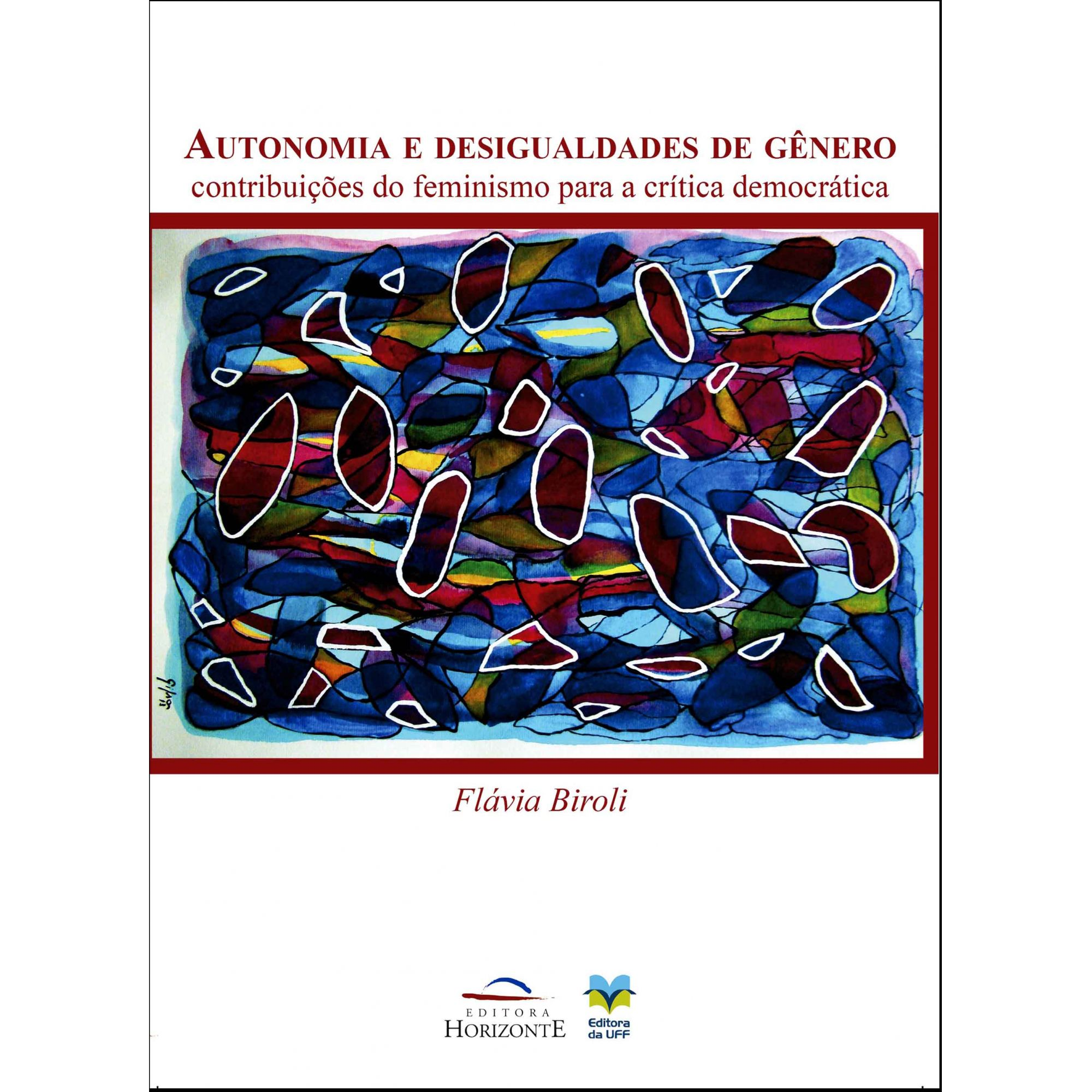 Autonomia e Desigualdades de Gênero: Contribuições do Feminismo Para a Crítica Democrática