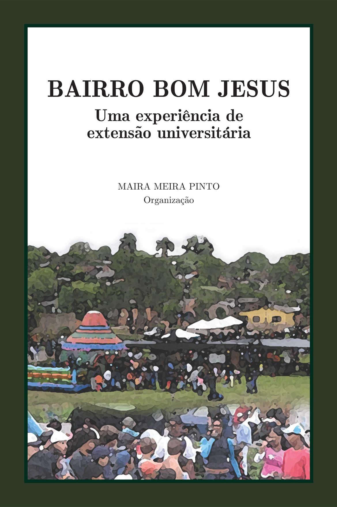 Bairro Bom Jesus: Uma experiência de extensão universitária