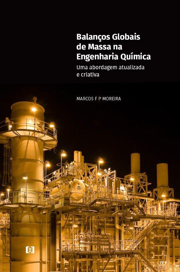 Balanços Globais de Massa na Engenharia Química: Uma abordagem atualizada e criativa