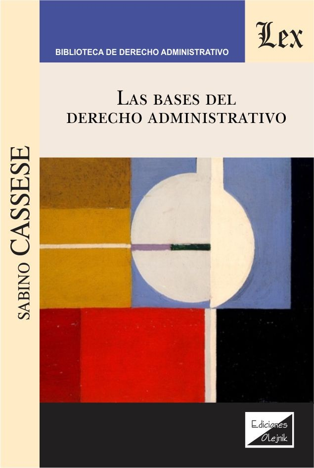 Bases del derecho administrativo, Las
