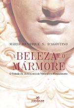 Beleza e o Marmore, A