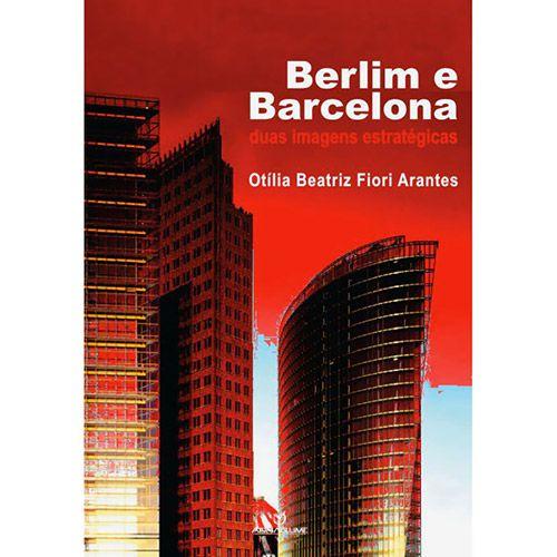 Berlim e Barcelona: Duas Imagens Estratégicas