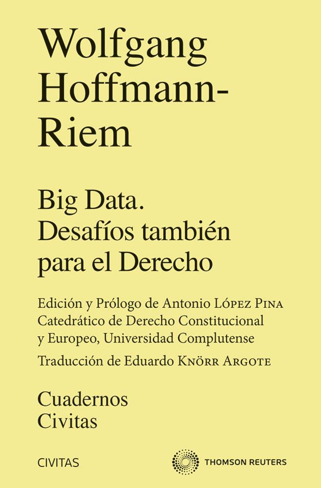 Big Data. Desafíos también para el Derecho