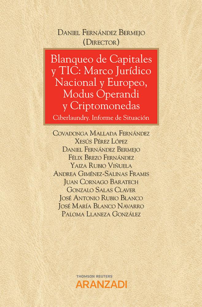 Blanqueo de capitales y TIC: marco jurídico nacional y europeo, modus operandi y criptomonedas