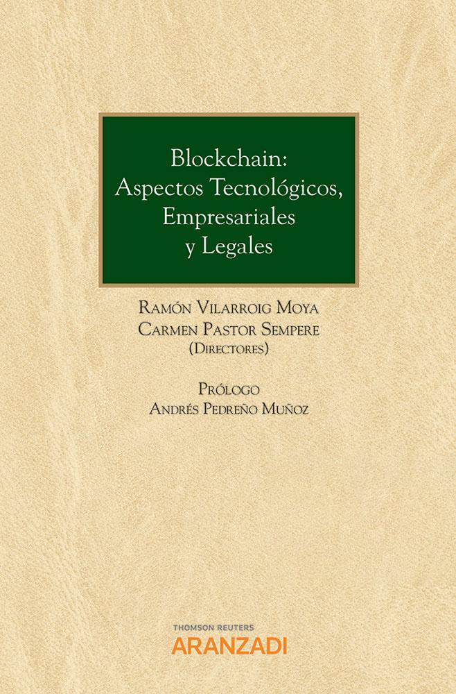 Blockchain: aspectos tecnológicos, empresariales y legales