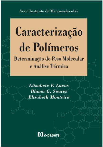 Caracterização de Polímeros: Determinação de Peso Molecular e Análise Térmica