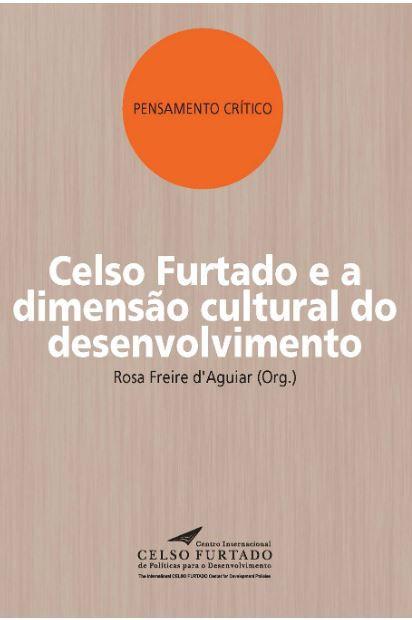 Celso Furtado e a dimensão cultural do desenvolvimento