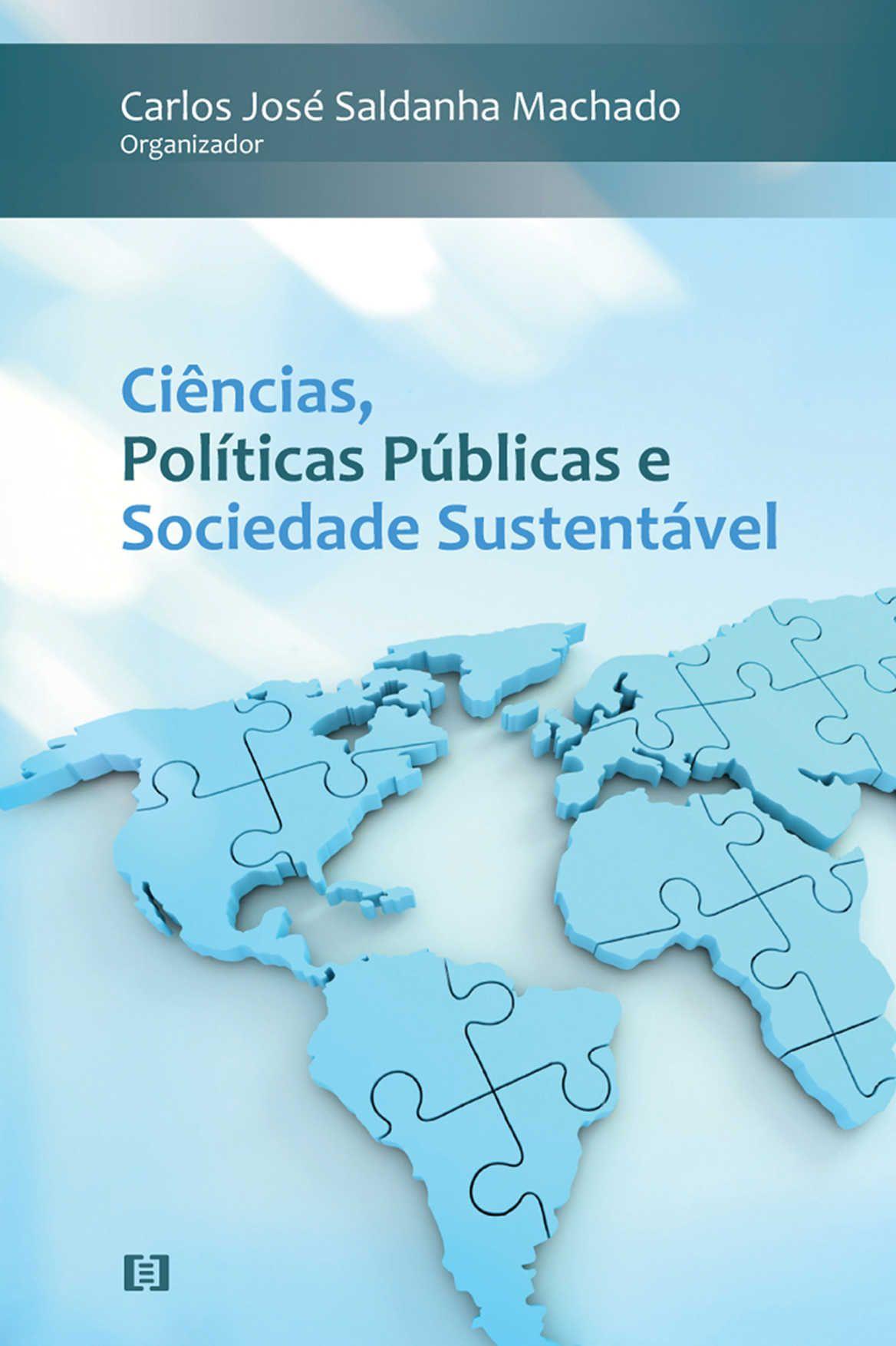 Ciências, Políticas Públicas e Sociedade Sustentável