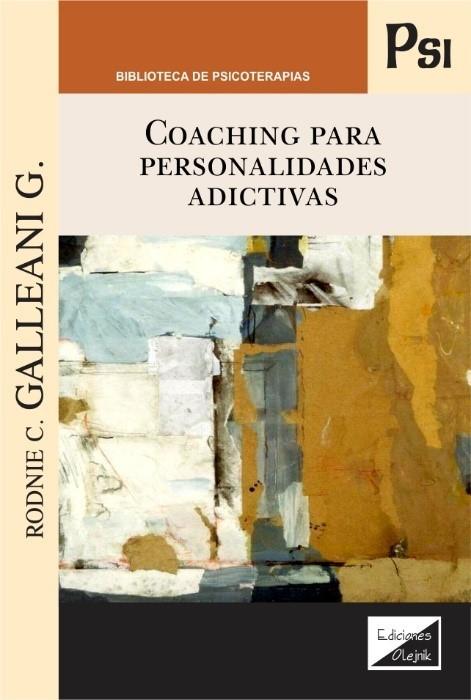 Coaching para personalidades adictivas
