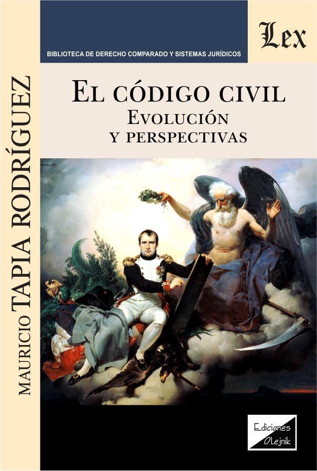 Código civil. Evolución y perspectivas