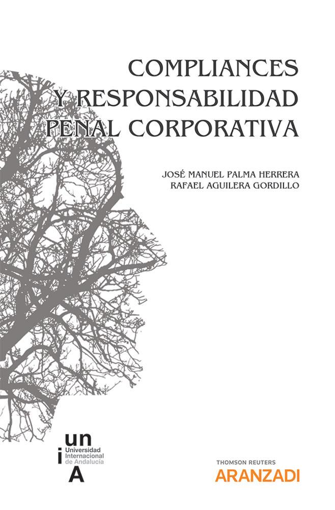 Compliances y responsabilidad penal corporativa