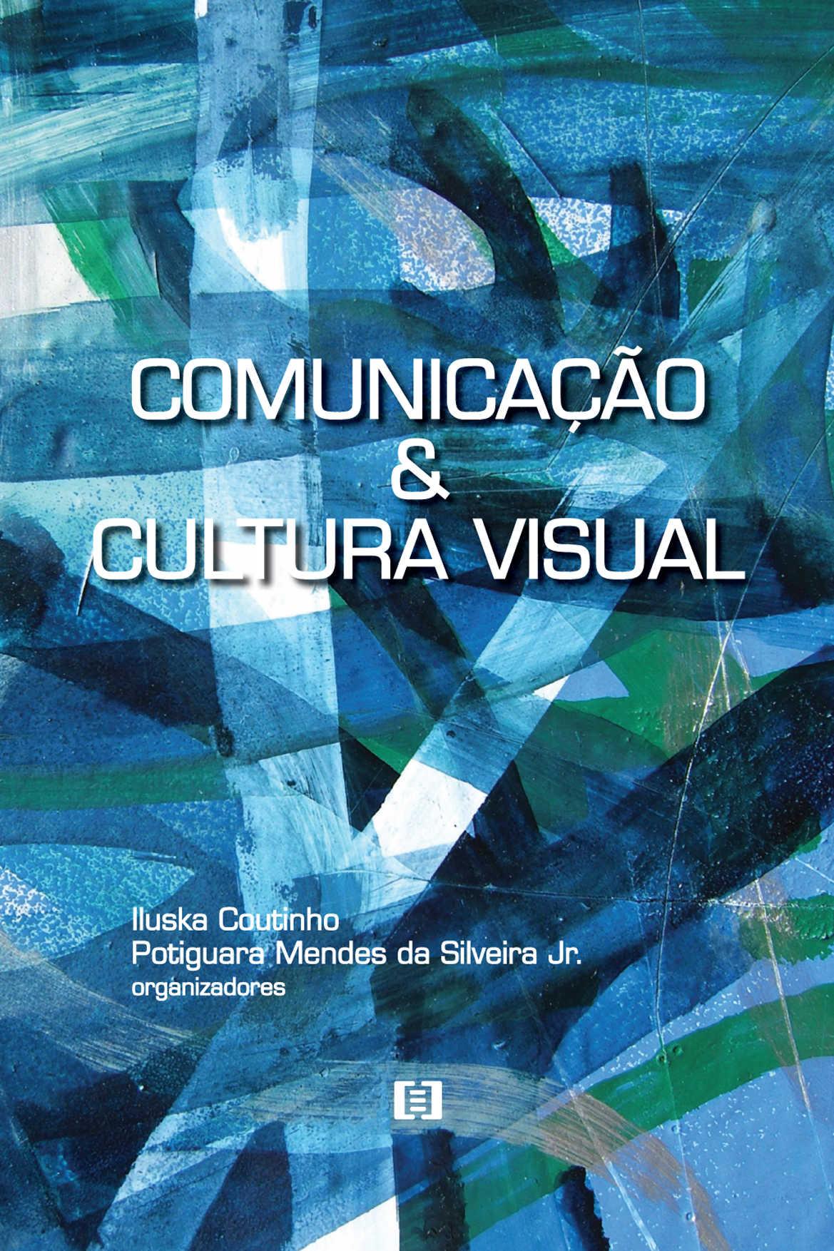 Comunicação e Cultura Visual