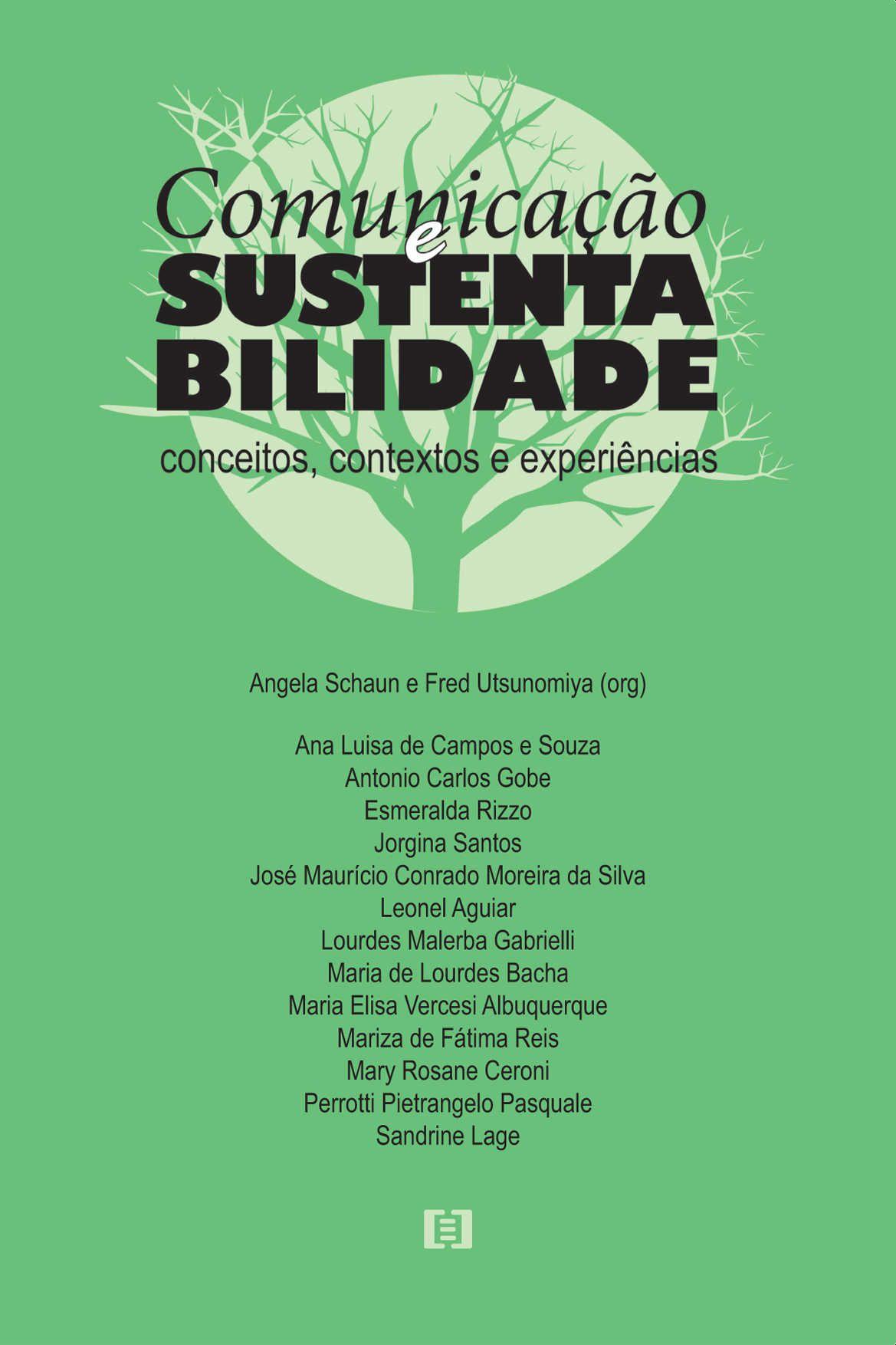 Comunicação e sustentabilidade: Conceitos, contextos e experiências