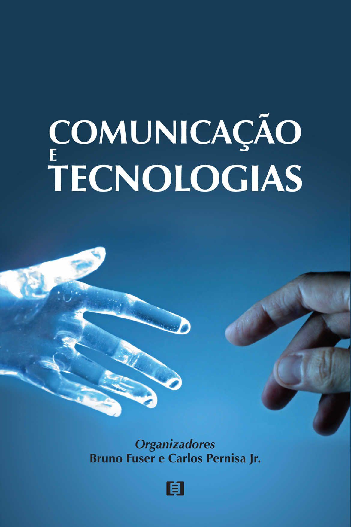 Comunicação e tecnologias