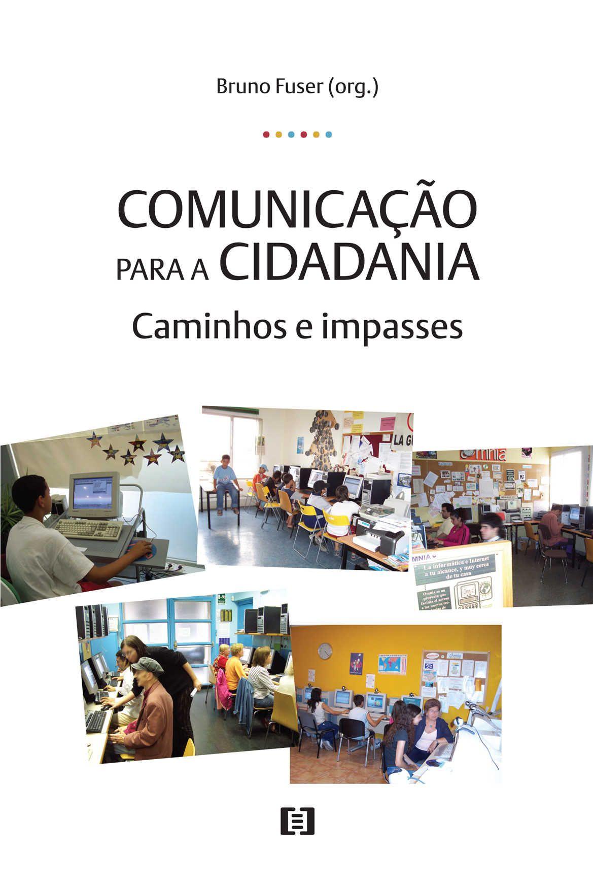 Comunicação para a Cidadania: Caminhos e impasses