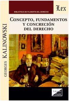 Concepto, Fundamentos y Concreción del Derecho