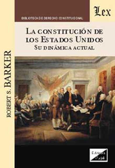 Constitución de los Estados Unidos y su