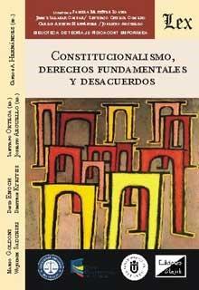 Constitucionalismo, derechos fundamentales y descuerdos