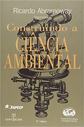 CONSTRUINDO A CIENCIA AMBIENTAL