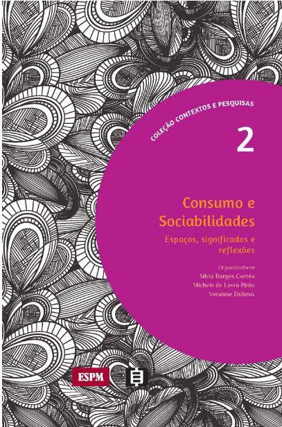 Consumo e Sociabilidades: Espaços, Significados e Reflexões
