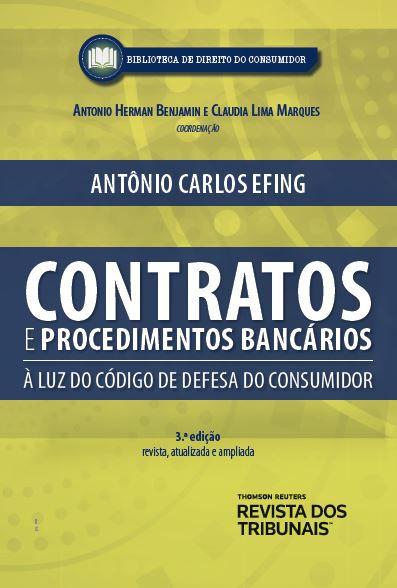 Contratos e procedimentos bancários a luz do código de defesa do consumidor