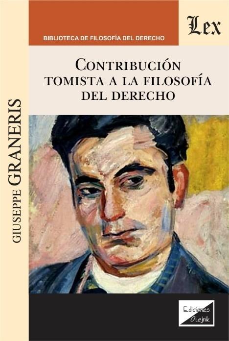 Contribucion tomista a la filsofía del derecho