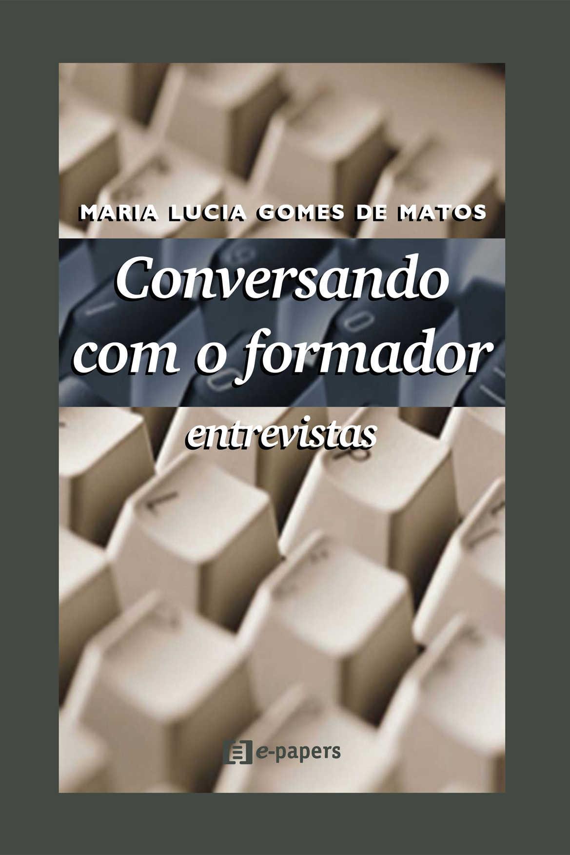 Conversando com o Formador: Entrevistas