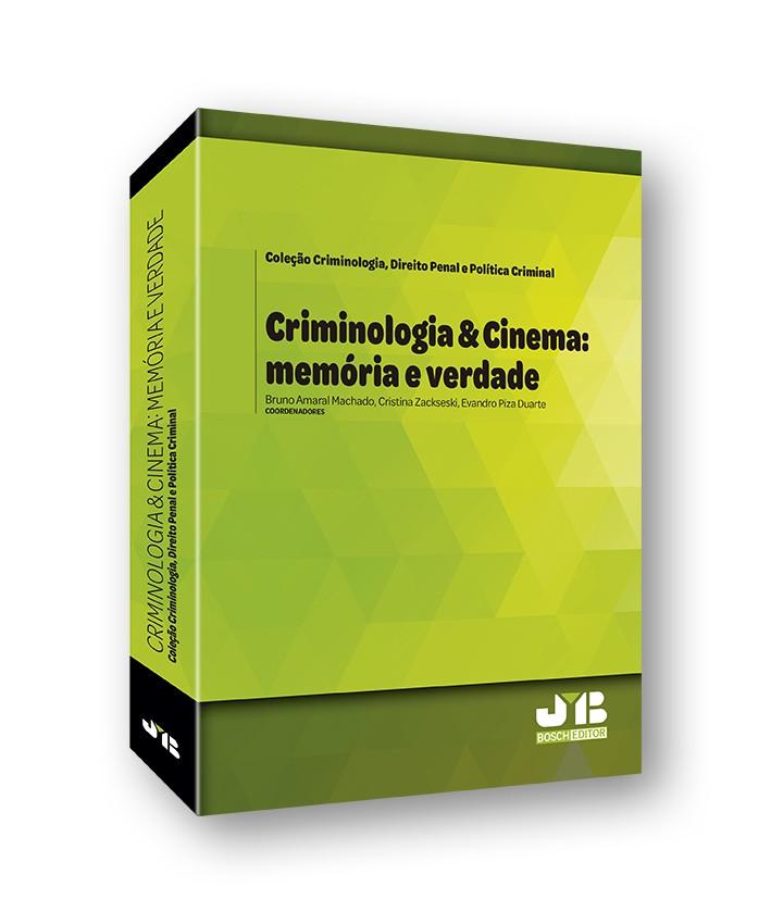 Criminologia & Cinema: memória e verdade