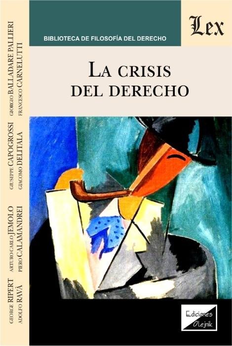 Crisis del derecho, la