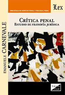 Crítica penal. Estudio de filosofía jurídica